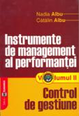 Instrumente de management al performanței. Volumul II - Control de gestiune