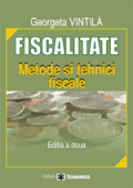 Fiscalitate: metode și tehnici fiscale, ediția a II-a