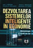 Dezvoltarea sistemelor inteligente în economie: metodologie și studii de caz