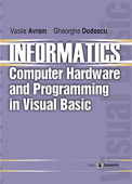Informatics: computer hardware and programming in Visual Basic