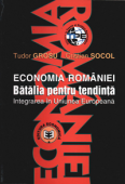 Economia României. Bătălia pentru tendință – integrarea în Uniunea Europeană