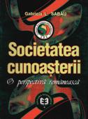 Societatea cunoașterii - o perspectivă românească