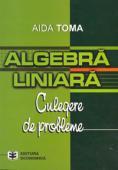 Algebră liniară: culegere de probleme