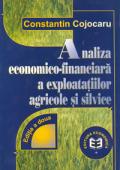 Analiza economico-financiară a exploatațiilor agricole și silvice, ediția a II-a
