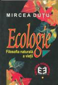 Ecologie. Filosofia naturală a vieții