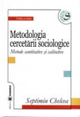 Metodologia cercetării sociologice: metode cantitative și calitative, ediția a treia