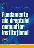 Fundamente ale dreptului comunitar instituțional