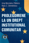 Prolegomene la un drept instituțional comunitar