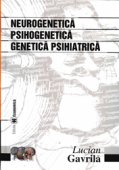 Neurogenetica. Psihogenetica. Genetica psihiatrică