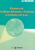 Parteneriate ale Regiei Naționale a Pădurilor în economia de piață