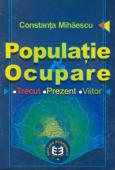 Populație și ocupare: trecut, prezent, viitor