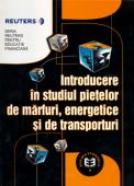 Introducere în studiul piețelor de mărfuri energetice și de transporturi