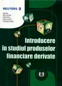 Introducere în studiul produselor financiare derivate