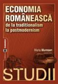 Economia românească de la tradiționalism la postmodernism. Studii
