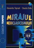 Mirajul neoclasicismului