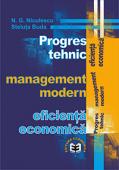 Progres tehnic. Management modern. Eficiență economică