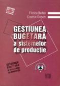 Gestiunea bugetară a sistemelor de producție, ediția a I-a