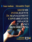 Sisteme inteligente în management, contabilitate, finanțe, bănci și marketing
