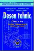 Desen tehnic. Clasa a X-a