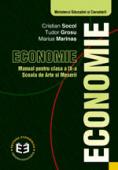 Economie. Manual pentru clasa a IX-a, școala de arte și meserii