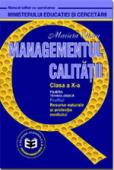 Managementul calității. Manual pentru clasa a X-a
