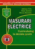 Măsurări electrice: curriculum la decizia școlii, auxiliar curricular pentru clasa a IX-a