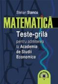 Matematica: teste-grilă pentru admiterea la ASE