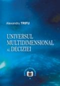 Universul multidimensional al deciziei