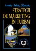 Strategii de marketing în turism, ediția a doua revizuită și adăugită