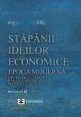 Stăpânii ideilor economice, volumul II: epoca modernă - din secolul al XVIII-lea până la începutul secolului al XIX-lea