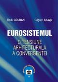 Eurosistemul o tensiune  arhitecturală a convergenței