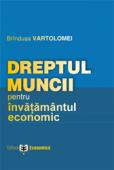 Dreptul muncii - pentru învățământul economic