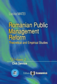 Romanian Public Management Reform. Theoretical and empirical studies. Volume 2 - Civil service