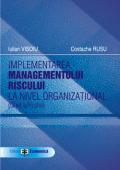 Implementarea managementului riscului la nivel organizațional