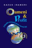 Oameni și profit: o filosofie economică pentru secolul XXI