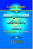 Managementul dezvoltării locale: descentralizare, inovație, risc
