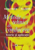 Metode și tehnici de conducere: teorie și aplicații