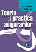 Teoria și practica asigurărilor. Ediția a doua