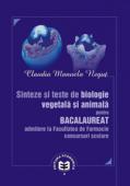 Sinteze și teste de biologie vegetală și animală pentru bacalaureat admitere la facultatea de farmacie. Concursuri scolare