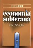 """Economia subterană între """"da"""" și """"nu"""""""