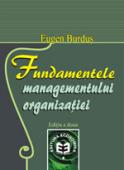 Fundamentele managementului organizației, ediția a II-a