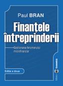 Finanțele întreprinderii: gestionarea  fenomenului  microfinanciar, ediția a doua