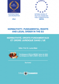 Normativity, fundamental rights and legal order in the EU / Normative, droits fundamentaux et ordre juridique dans l'UE