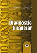 Diagnostic global strategic: volumul 2, diagnostic financiar