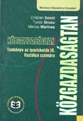 Közgazdaságtan. Tankönyv az ipariskolák IX. Osztálya számára