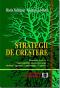 Strategii de creștere: demersul proactiv, oportunitățile interne și externe, modelul aporturi, constrângeri, exigențe