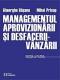 Managementul aprovizionării și desfacerii - vânzării, ediția a patra