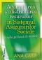 Acumularea și distribuirea resurselor în Sistemul Asigurărilor Sociale. Studiu pe bază de modele