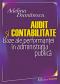 Audit și contabilitate. Baze ale performanței în administrația publică