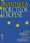 Finanțarea proiectelor europene